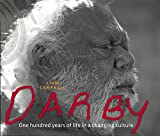 Darby : one hundred years of life in a changing culture / Liam Campbell ; featuring photography by Scott Duncan