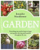 Garden / Jennifer Stackhouse ; featuring photography by Adam Woodhams