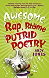 The awesome book of rap, rhyme and putrid poetry / Andy Jones ; illustrated by Jules Faber