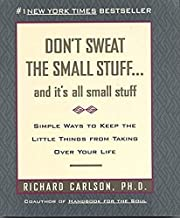 Don't Sweat the Small Stuff--a de Richard…