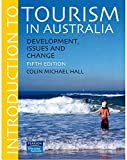 Introduction to tourism in Australia : development, issues and change / Colin Michael Hall