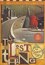 THE LOST THING av Shaun Tan
