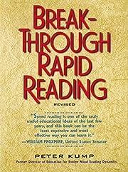 Break-Through Rapid Reading av Peter Kump