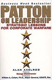 Patton on Leadership af Ph.D. Axelrod, Alan
