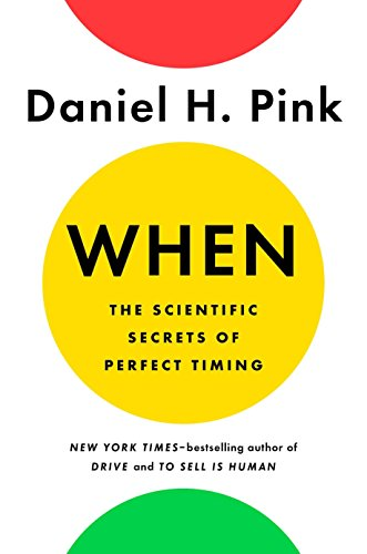 Book Cover for When by Daniel H/ Pink