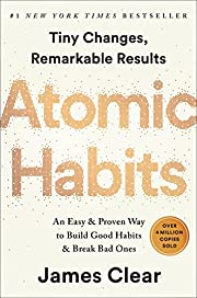 Atomic Habits: An Easy & Proven Way to Build…