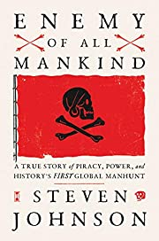 Enemy of All Mankind: A True Story of…