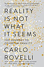 Reality Is Not What It Seems: The Journey to…