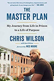 The Master Plan: My Journey from Life in…