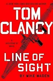 Tom Clancy Line of Sight (A Jack Ryan Jr.…