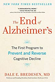 The End of Alzheimer's: The First Program to…