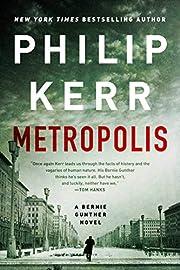 Metropolis (A Bernie Gunther Novel) af…