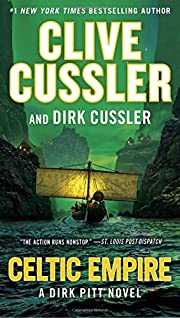 Celtic Empire (Dirk Pitt Adventure) by Clive…