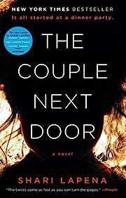 The Couple Next Door: A Novel av Shari…