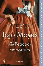 The Peacock Emporium: A Novel de Jojo Moyes