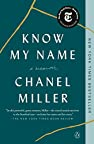 Image of the book Know My Name: A Memoir by the author