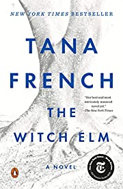 The Witch Elm: A Novel door Tana French
