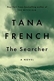 The Searcher: A Novel af Tana French