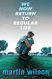 We Now Return to Regular Life af Martin…