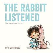 The rabbit listened – tekijä: Cori…