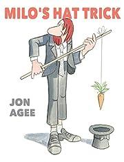 Milo's Hat Trick por Jon Agee