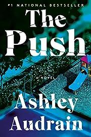 Push, The af Ashley Audrain