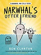 Narwhal's Otter Friend (A Narwhal and…