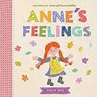 Anne's Feelings: Inspired by Anne of Green…