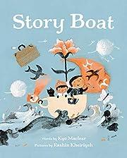 Story Boat de Kyo Maclear