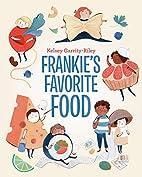 Frankie's Favorite Food by Kelsey…