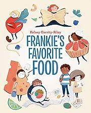 Frankie's Favorite Food de Kelsey…