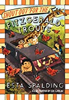 Shout Out for the Fitzgerald-Trouts by Esta…