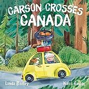 Carson Crosses Canada por Linda Bailey