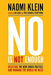 No Is Not Enough: Resisting the New Shock…