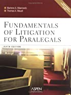 Fundamentals of Litigation for Paralegals by…