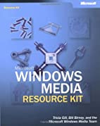 Microsoft Windows Media Resource Kit by…