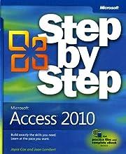Microsoft Access 2010 Step by Step (Step By…