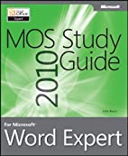 MOS 2010 study guide for Microsoft Word…