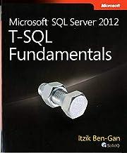 Microsoft SQL Server 2012 T-SQL Fundamentals…