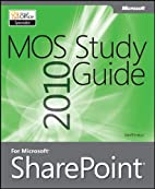 MOS 2010 study guide for Microsoft…