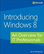 Introducing Windows 8: An Overview for IT…