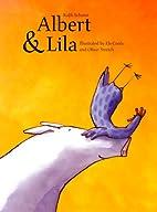 Albert and Lila by Rafik Schami