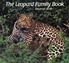 The Leopard Family Book by Jonathan Scott