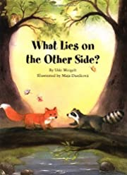What Lies on the Other Side? by Udo Weigelt