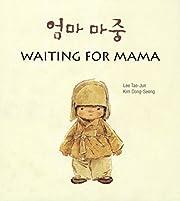 Waiting for Mama (English and Korean…