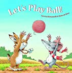 Let's Play Ball by Serena Romanelli