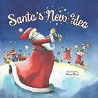 Santa's New Idea by Nina Chen