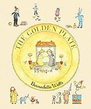 The Golden Plate de Bernadette Watts