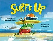 Surf's Up por Kwame Alexander