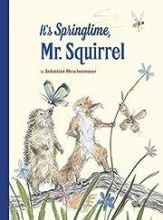 It's Springtime, Mr. Squirrel (1) de…